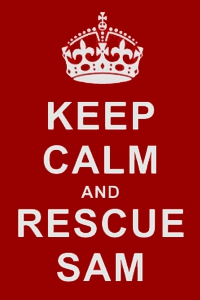 KEEP Calm and RESCUE SAM